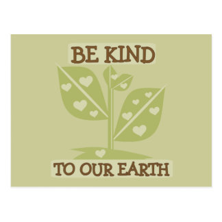 Be Kind to Our Earth T-shirts and Gifts Postcard