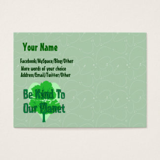 Be Kind To Our Planet Business Card