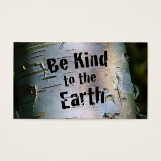 Be Kind to the Earth Business Card
