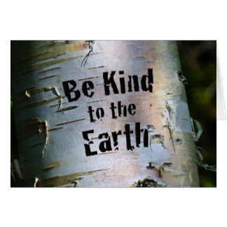 Be Kind to the Earth Card