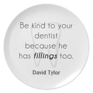 Be kind to your dentist party plate