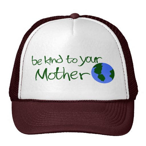 Be Kind To Your Mother Mesh Hats