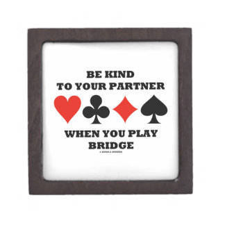Be Kind To Your Partner When You Play Bridge Jewelry Box