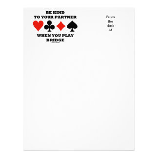 Be Kind To Your Partner When You Play Bridge Letterhead