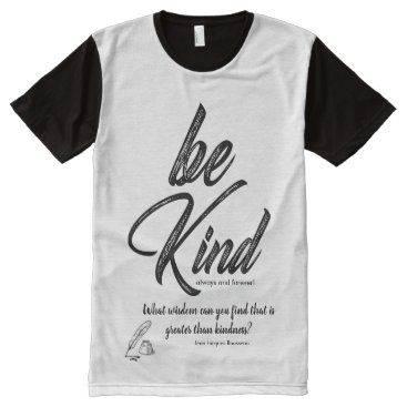 Art Themed Be Kind (Watercolor Design) With Kindness Quote All-Over-Print T-Shirt
