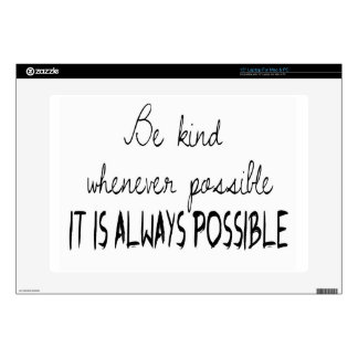 Be kind whenever possible decal for laptop