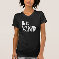 Be Kind | White Brush Script Style T-Shirt