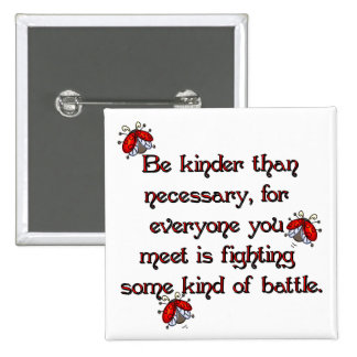 Be Kinder Pinback Button