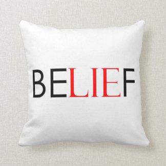 Be-LIE-f Throw Pillow