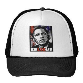Be-LIE-ve Obama s promises Election 2012 Obama Hat