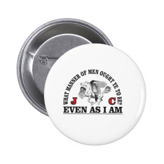 be like our lord pinback button