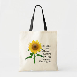 Be Like The Sunflower Tote