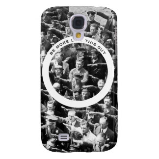Be Like This Guy Galaxy S4 Case