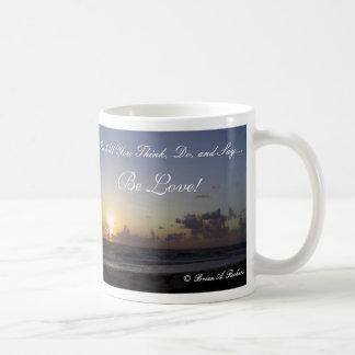 Be Love! Coffee Mug