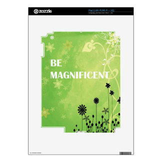 Be Magnificent Skins For The iPad 2