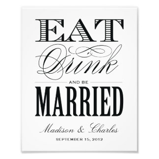 & BE MARRIED | RECEPTION PRINT PHOTOGRAPHIC PRINT