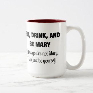Be Mary Two-Tone Coffee Mug