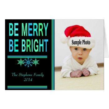 Be Merry Be Bright YOUR Photo Holiday Greeting Card