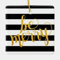 Be Merry Black Stripes | Christmas Ornament