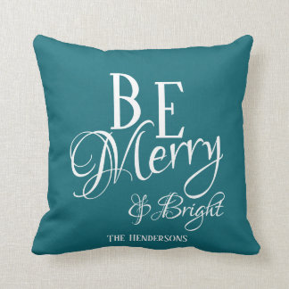 Be Merry & Bright - Dark Teal with Name - Throw Pillow
