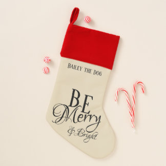 Be Merry & Bright with Child or Pet's Name - Christmas Stocking