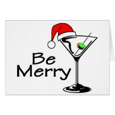 Be Merry Christmas Martini Card at Zazzle