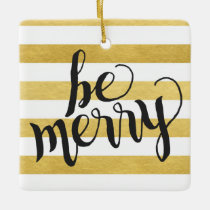 Be Merry Gold Stripes | Christmas Ornament