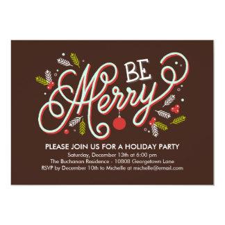 "Be Merry Holiday Party Invitation 5"" X 7"" Invitation Card"