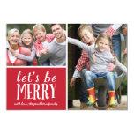 Be Merry | Holiday Photo Card Custom Invitations