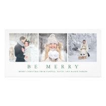 Be Merry | Modern Green Christmas Three Photos Card