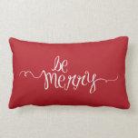 Be Merry Pillows