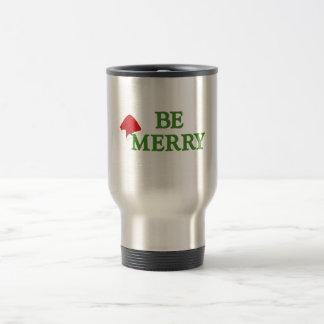 """Be Merry"" this holiday season! Travel Mug"