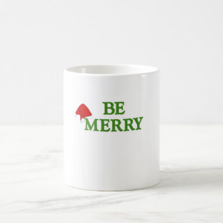 BE MERRY this holiday with these terrific gifts! Coffee Mug