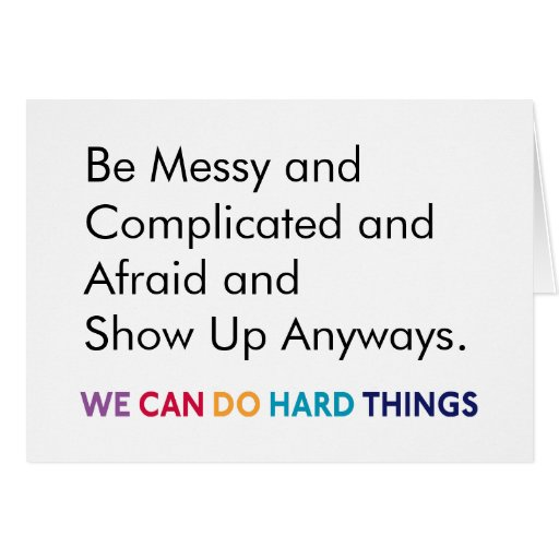 Be Messy WCDHT Greeting Card