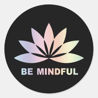 Be Mindful Classic Round Sticker
