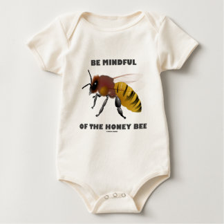 Be Mindful Of The Honey Bee (Apiarist Attitude) Baby Bodysuit