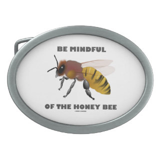 Be Mindful Of The Honey Bee (Bee Illustration) Oval Belt Buckle
