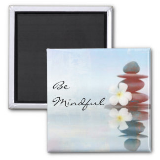 """Be Mindful"" Zen Rock Magnet"