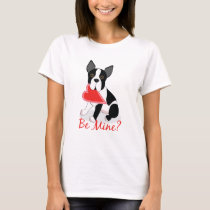 Be Mine? Boston Terrier Valentine's Day Shirt