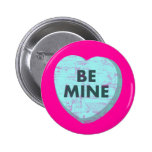 Be Mine Buttons