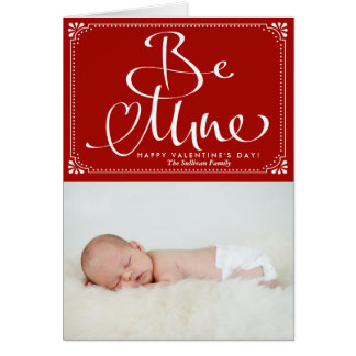 Be Mine Calligraphy Photo Valentine's Day Card