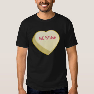 BE MINE Candy Heart Tee Shirts
