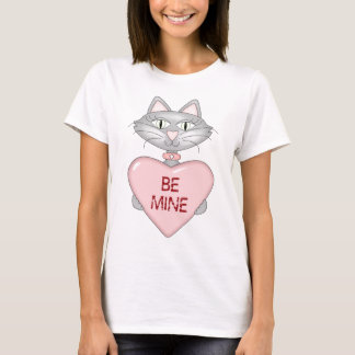 be mine cat T-Shirt