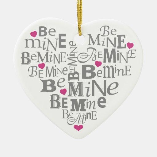 Be Mine Christmas Ornament