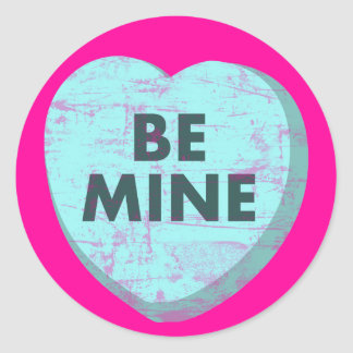 Be Mine Classic Round Sticker
