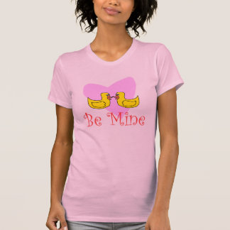 be mine duckie T-Shirt