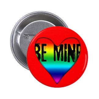 Be Mine Gay Rainbow Love Valentine R Button