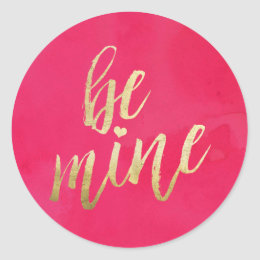 Be Mine Gold and Pink Watercolor Classic Round Sticker