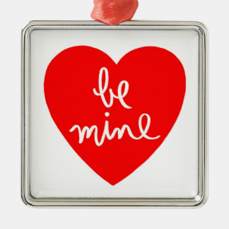 Be Mine Heart Square Metal Christmas Ornament