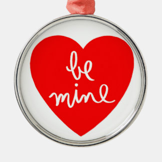 Be Mine Heart Round Metal Christmas Ornament